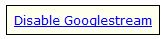 Googlestream